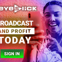 eyeslick - broadcast today
